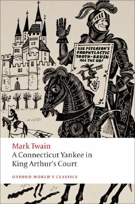 A Connecticut Yankee in King Arthur's Court By Twain, Mark/ Inge, M. Thomas (EDT)