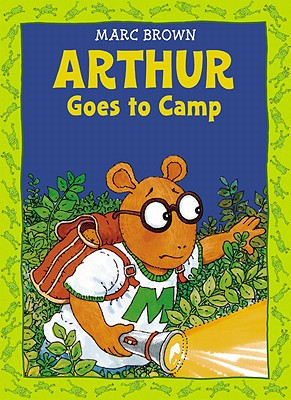 Arthur Goes to Camp By Brown, Marc Tolon