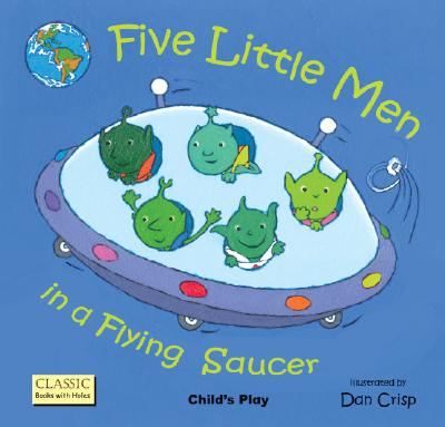 Five Little Men in a Flying Saucer By Crisp, Dan (ILT)